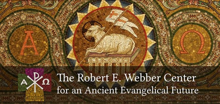 New Website for the Robert E. Webber Center