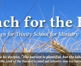 Trinity School for Ministry Raises $15.3 Million