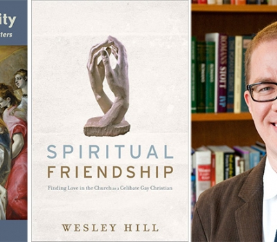 Wesley Hill's Spiritual Friendship Included in Christianity Today's 2016 Book Awards